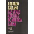 Eduardo Galeano - Las Venas Abiertas De América Latina Nuevo