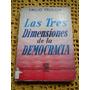 Emilio Frugoni - Las Tres Dimensiones De La Democracia