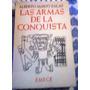 Las Armas De La Conquista Salas A Espadas Cascos Cañones