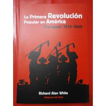 La Primera Revolución Popular En América Paraguay 1810-1840