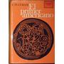 El Primer Americano - C. W. Ceram - Ediciones Destino