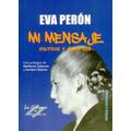 2 Libros Nuevos: Eva Perón Mi Mensaje + Perón El Modelo.