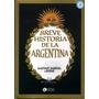 Breve Historia De La Argentina Gustavo Gabriel Levene