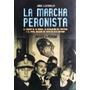 La Marcha Peronista- El Papel Decisivo D Evita En Esta Hist.