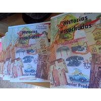 Historia Del Gorilismo / Historias Escuchadas