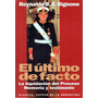 El Último De Facto Reynaldo B. A. Bignone