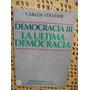 Carlos Strasser - Democracia Iii La Ultima Democracia