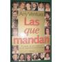 Libro Las Que Mandan Any Ventura Poder Mujeres Menem 311 Pgs