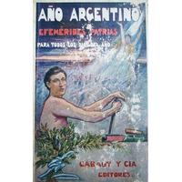 Libro Año Argentino Efemerides Patrias Cabaut Gauna Velez