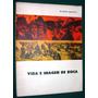 Libro Vida E Imagen De Julio Argentino Roca Alfredo Galletti