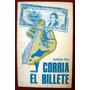 Atías, Guillermo: ... Y Corría El Billete. Novela Tabloide.