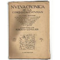 Levillier, R: Nueva Crónica De La Conquista Del Tucumán. T.3