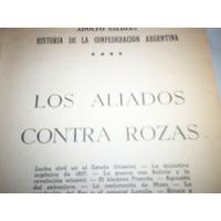Historia De La Confederacion Argentina Adolfo Saldias