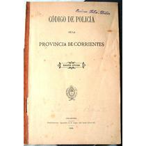 Corrientes 1902 2ts Codigo Policia Rural Paisano Correntino