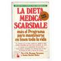 Tarnower - Baker: La Dieta Scarsdale Completa.