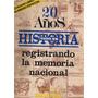 Revista Todo Es Historia-edicion Libro Especial 20 Años-1987
