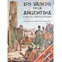 Los Vascos En La Argentina. 4 Edicion