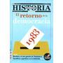 Todo Es Historia 555 Octubre 2013 - 1983 Retorno Democracia