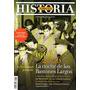 Todo Es Historia 469 Agosto 2006 Noche Bastones Largos 1966