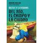 Damian Voglino, Mitos Y Leyendas Del Rio, El Campo Y La Ciu