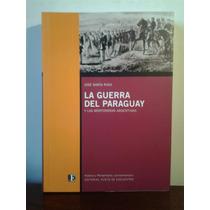 La Guerra Del Paraguay Y Las Montoneras Argentinas J. M Rosa