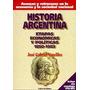 Historia Argentina. Etapas Económicas Y Políticas 1850-1983