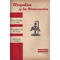 Urquiza Y La Masoneria. Antonio P. Castro. 1956, Como Nuevo