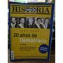 Todo Es Historia N° 437. 1983-2003 20 Años De Democracia.