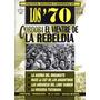 Politica Cultura Sociedad En Los 70 - Lote De 7 Ejemplares