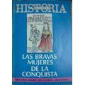 Todo Es Historia N°232. Las Bravas Mujeres De La Conquista.