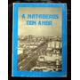 A Martaderos Con Amor De O.vecchio Libro Dedicatoria Firma