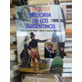 Historia De Los Argentinos, Floria - Garcìa Belsunce