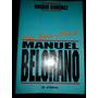 Manuel Belgrano.vida Época Y Obra De.o.giménez.el Ateneo