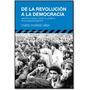 De La Revolución A La Democracia, De María Matilde Ollier