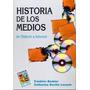 Historia De Los Medios / Barbier - Bertho-lavenir (col)