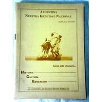 Argentina Nuestra Identidad Nacional - Rubén José Mercado