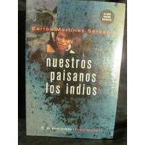 Nuestros Paisanos Los Indios - Martínez C. Nuevo Extremo