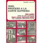 1930 Proceso A La Corte Suprema X Rodolfo Luis Ciri