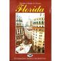 Florida ( Nicolas Y Emilio Cocaro)