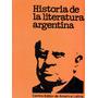 44.- Historia De La Literatura Argentina. Tomos 1 Y 2