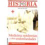 Todo Es Historia 501 Abril 2009 - Medicina Epidemias Enferme