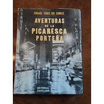 Aventuras De La Picaresca Porteña-chas De Cruz
