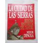 Néstor Dipaola La Ciudad De Las Sierras Historia Tandil