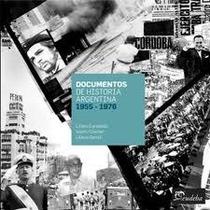Documentos De Historia Argentina (1955-1976)