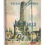 Historia Argentina. Vicente Sierra. 10 Tomos. Completa.