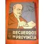 Recuerdos De Provincia, Domingo Faustino Sarmiento