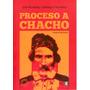 Proceso A Chacho José Hernández Y Domingo Faustino Sarmiento