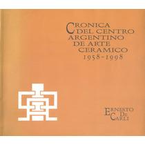 Arte Argentino Cerámico 1958-1998-firmado X Autor. Historia