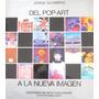 Jorge Glusberg - Del Pop Art A La Nueva Imagen - Nuevo