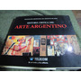 Historia Critica Del Arte Argentino.a A De Criticos De Arte.